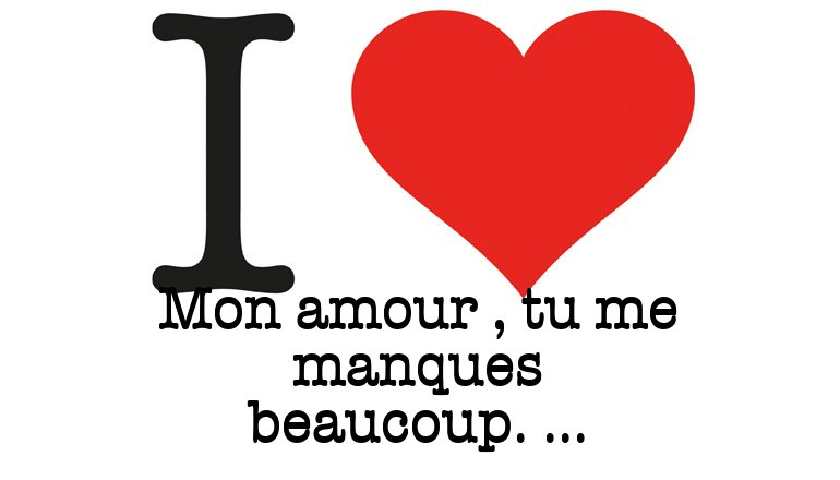 I Love Mon Amour Tu Me Manques Beaucoup I Love You